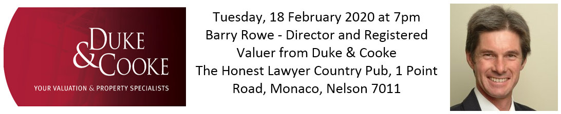 Barry Rowe registered valuer and long time PIA member, from Duke and Cooke will be speaking on the property dynamics of Nelson and Tasman